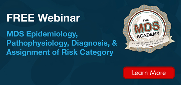 MDS Epidemiology, Pathophysiology, Diagnosis, and Assignment of Risk Category